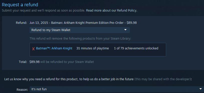 Arkham Knight refund request